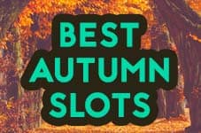 best autumn slots