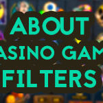 casino game filters