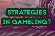 strategies in gambling