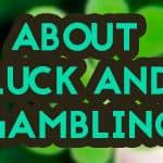 luck and gambling