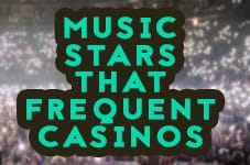 music stars casinos