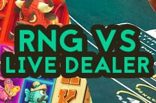 RNG games VS live dealer